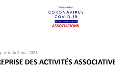 Crise COVID 19 – REPRISE des ACTIVITÉS ASSOCIATIVES au 3 MAI 2021